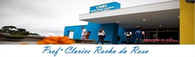 CMEI PROFª CLARICE ROCHA DA ROSA