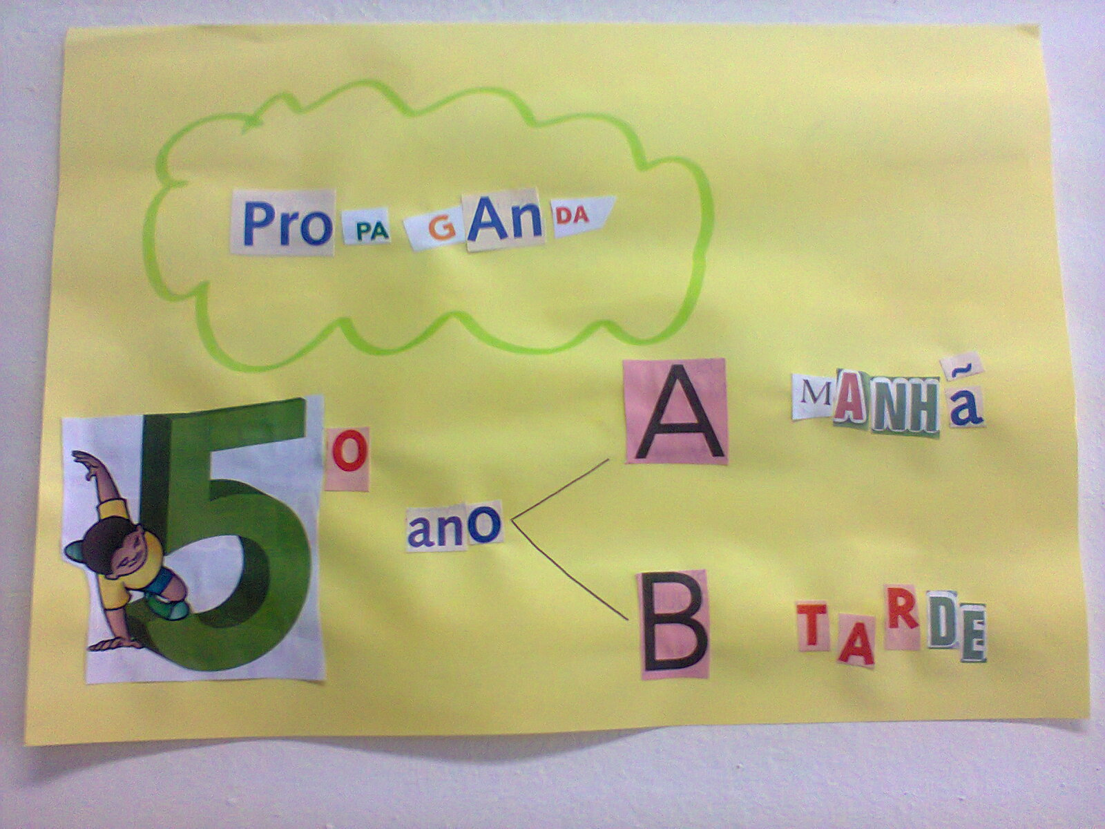 cartaz propaganda 5º ano A e B.