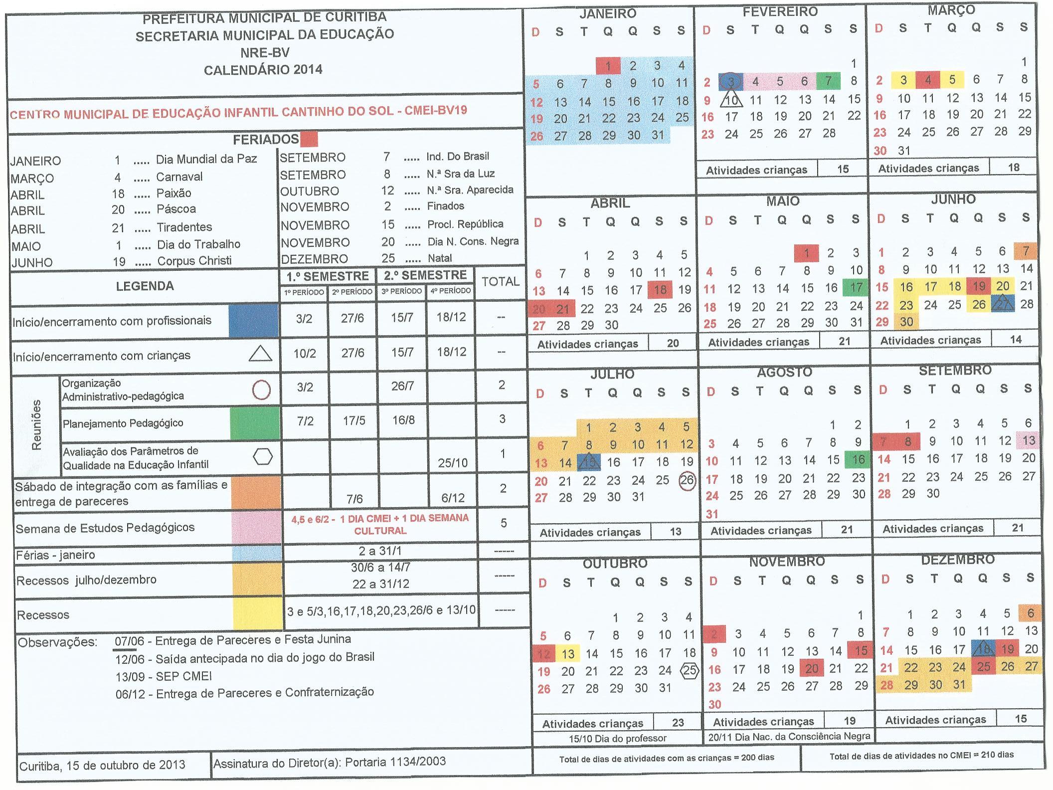 Disponível calendário anual.