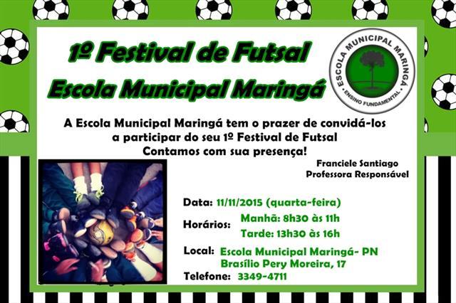 1º FESTIVAL DE FUTSAL