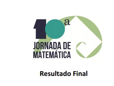 RESULTADO DA 10ª JORNADA DA MATEMÁTICA