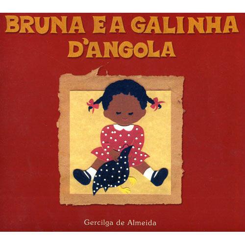 Bruna e a galinha da Angola