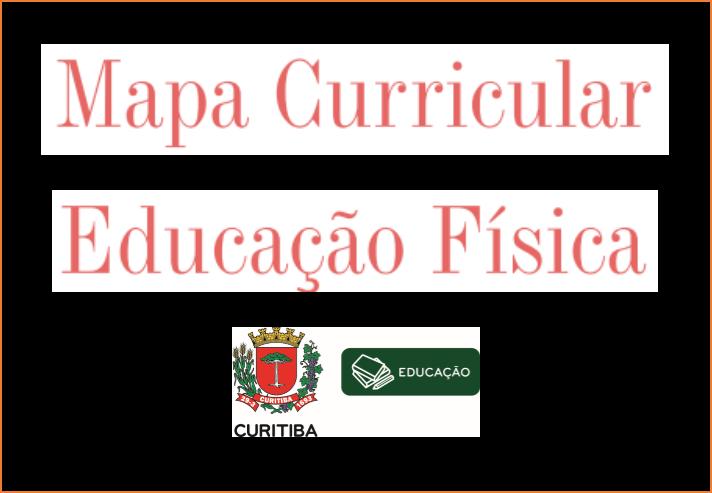 Mapa Curricular Educação Física
