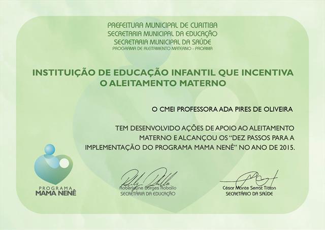 CMEI Professora Ada Pires de Oliveira recebe certificado do programa Mama Nenê
