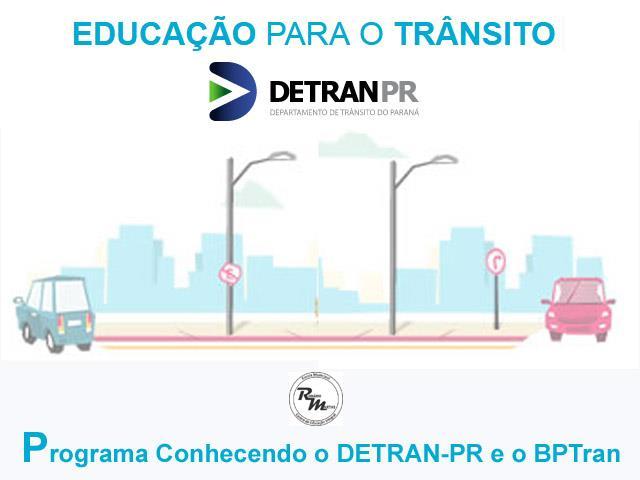 Detran-PR e BPtran oferecendo educação ao transito