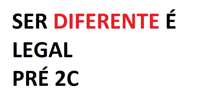 Ser diferente é legal