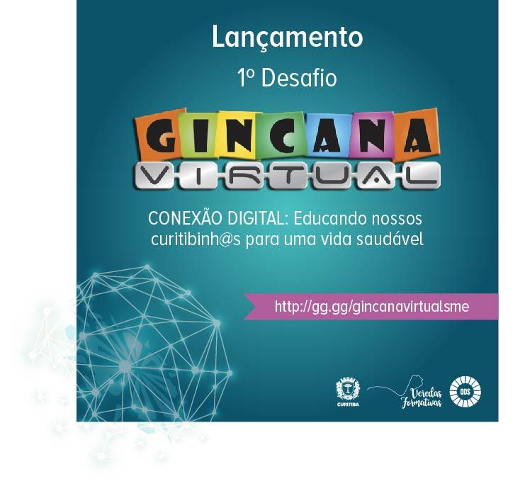 Lançamento do 1º Desafio da Gincana Virtual