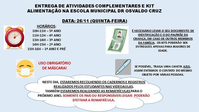 ENTREGA DE ATIVIDADES COMPLEMENTARES, KIT ALIMENTAÇÃO E REMATRÍCULAS PARA 2021