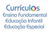 Currículos_EF, EI, DIAEE