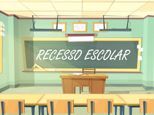 Recesso e férias escolares