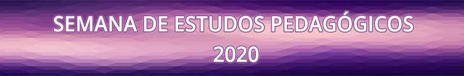 Semana de Estudos Pedagógicos 2020