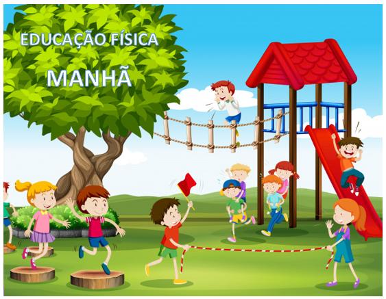 Atividades  Complementares - EDUCAÇÃO FÍSICA -  MANHÃ