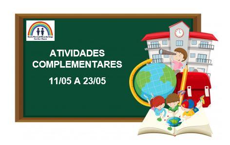 ATIVIDADES COMPLEMENTARES 11/05 a 23/05