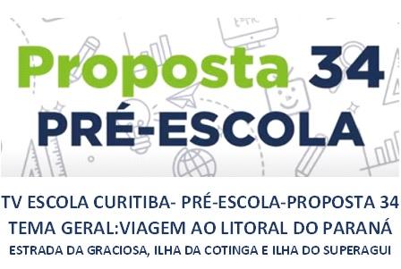 TV ESCOLA CURITIBA- PROPOSTA 34