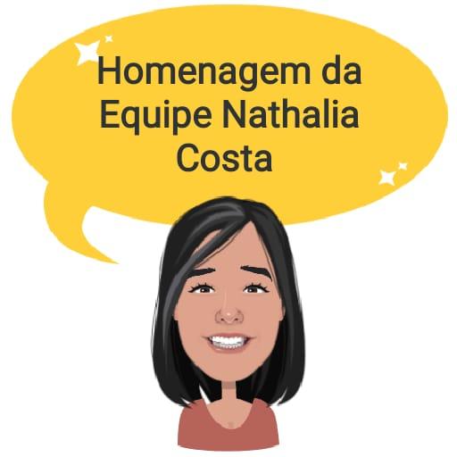 Homenagem da Equipe Nathalia Costa