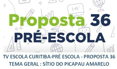 TV ESCOLA CURITIBA- PROPOSTA 36