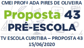TV ESCOLA CURITIBA- PROPOSTA 43
