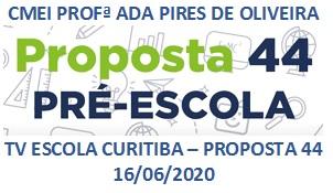 TV ESCOLA CURITIBA -PROPOSTA 44