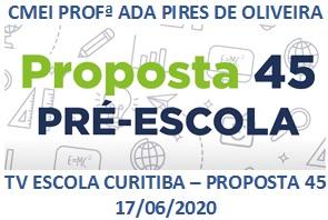 TV ESCOLA CURITIBA- PROPOSTA 45