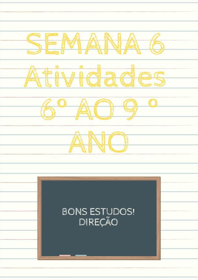ATIVIDADES DA SEMANA 6
