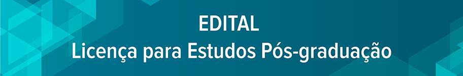 Edital Licença para Estudos 2021