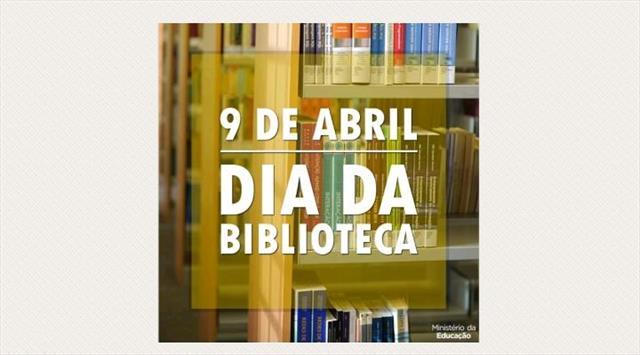 9 DE ABRIL - DIA DA BIBLIOTECA