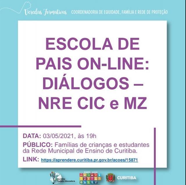 ESCOLA DE PAIS - DIÁLOGOS - CIC E MZ