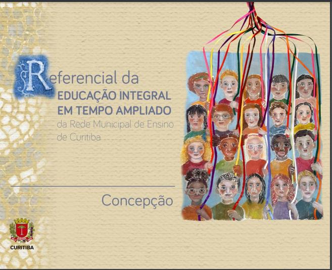 Referencial da Educação Integral em Tempo Ampliado