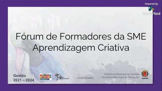 Fórum de Formadores Aprendizagem Criativa
