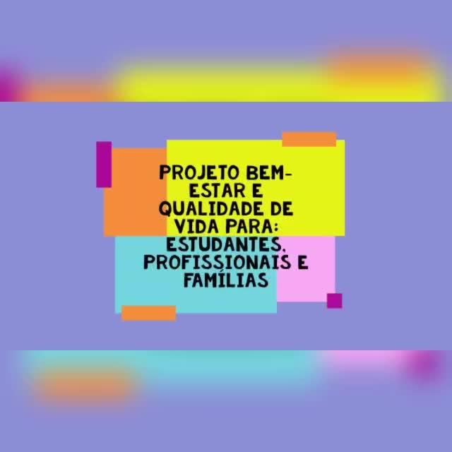 Projeto Bem-Estar e Qualidade de Vida