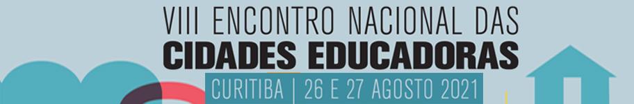 VIII Encontro Nacional das Cidades Educadoras