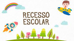 RECESSO ESCOLAR