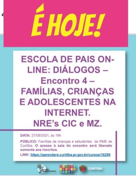 4º ENCONTRO DA ESCOLA DE PAIS ON-LINE