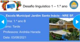 Desafios Línguísticos do 1.° ano da Escola Municipal Jardim Santo Inácioliza