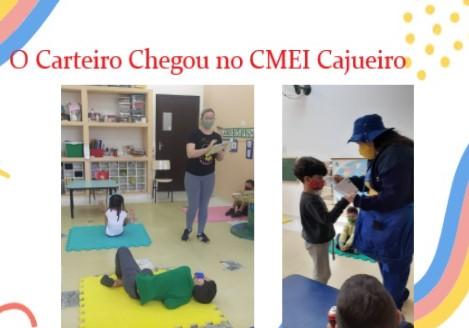 """""""O Carteiro Chegou"""" no CMEI Cajueiro"""